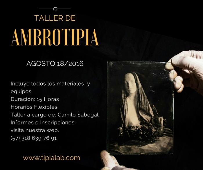 Flyer Taller Curso de Ambrotipia colodion humedo tipia lab  agosto