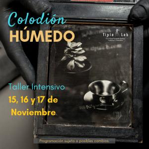 1 Curso Taller Colodión humedo, ambrotipo, Camilo Sabogal, Tipia lab escuela de fotografia quimica y alternativa, fotografia analoga, revelado, cuarto oscuro, procesos antiguos, Noviem