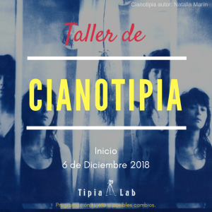 Talleres Cianotipia diciembre 2018 procesos antiguos Tipia Lab, laboratorio analogo, fotografia analoga